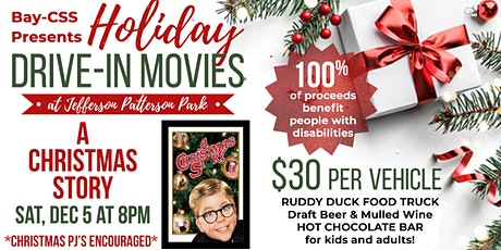 Bay-CSS Holiday Drive-In Movie - A Christmas Story tickets