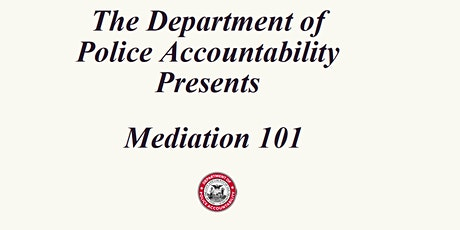 DPA Information Session: Mediation 101 tickets