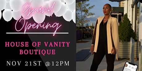 Grand Opening House of Vanity Boutique tickets
