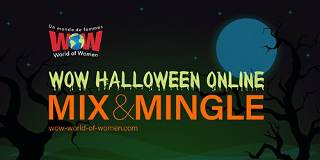 WOW Halloween Online Mix & Mingle tickets