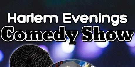 Harlem Evenings Comedy Show tickets