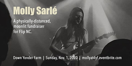Molly Sarlé live: A fundraiser for Flip NC tickets