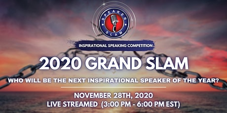 2020 Grand Slam: The Ultimate Inspirational Speaking Finals tickets