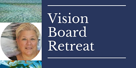 Vision Board Retreat tickets