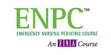 EMERGENCY NURSE PEDIATRIC COURSE (ENPC) 5th Edition - 2021 tickets