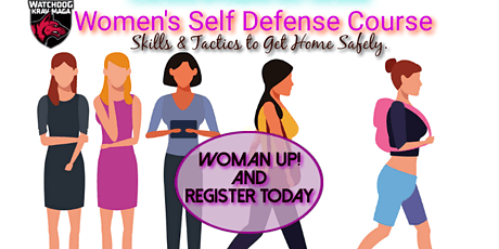 WOMEN & TEEN GIRLS SELF DEFENSE COURSE: Tactics for Prevention and Fighting tickets