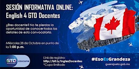 Sesión informativa online - Docentes English 4 GTO boletos