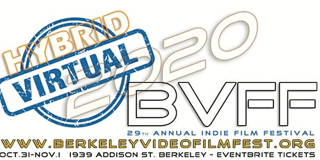 29th BERKELEY VIDEO + FILM FESTIVAL 2020 tickets