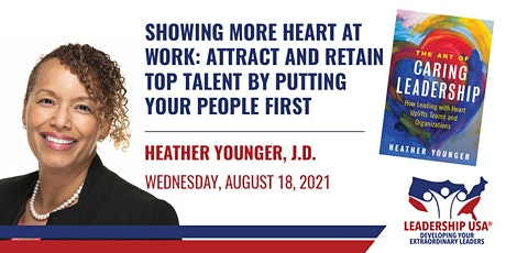 Showing More Heart at Work: Attract & Retain Top Talent tickets