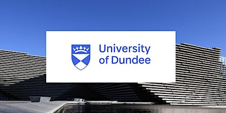University of Dundee Workshop Week for Students and Counsellors - Day 4 tickets