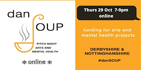 #danSOUP: the friendly dragons' den for funding arts & mental health ideas tickets