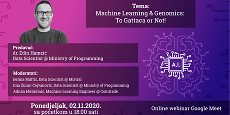 Machine Learning & Genomics: To Gattaca or Not! tickets