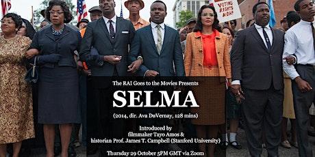 The RAI Goes to the Movies: Selma (2014, dir. Ava DuVernay) tickets