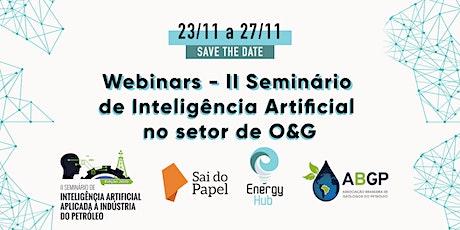 Webinars - II Seminário de Inteligência Artificial no setor de O&G ingressos