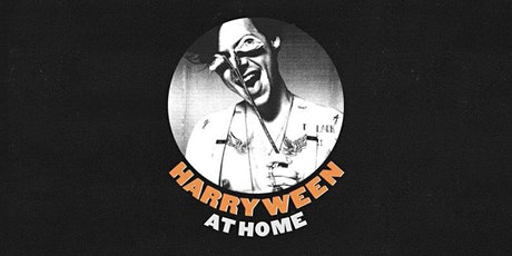 HARRYWEEN AT HOME (SHOW 1) tickets