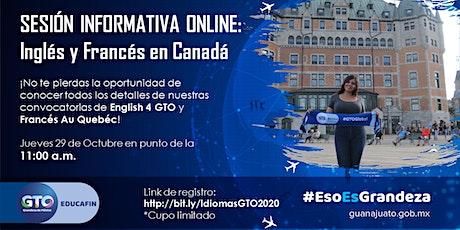 Sesión informativa online - English 4 GTO y Francés Au Quebéc entradas