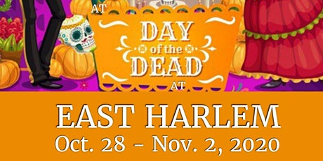 DAY OF THE DEAD AT EAST HARLEM tickets