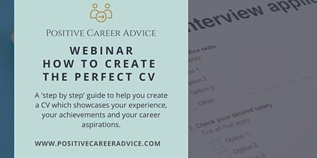 SATURDAY EVENT - How to create the perfect CV - Positive Career Advice tickets