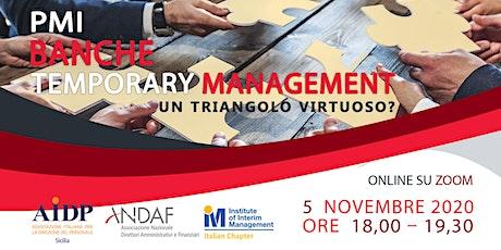 PMI, Banche e Temporary Management. Un triangolo virtuoso? biglietti