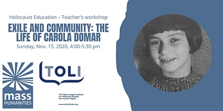 Holocaust Education - Exile and Community: The Life of Carola Domar tickets