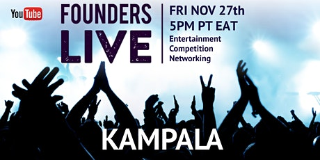 Founders Live Kampala tickets