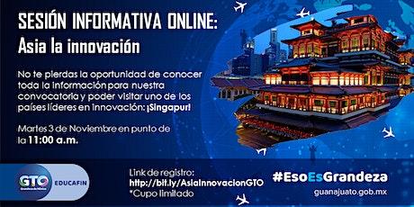 Sesión informativa online - Asia la innovación boletos