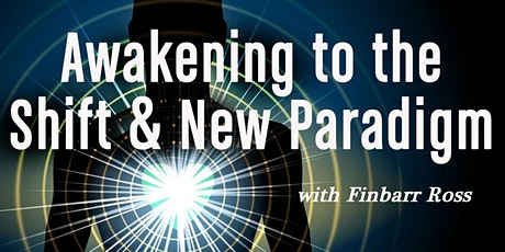 Awakening to the Shift & New Paradigm In-Store & FB LIVE tickets