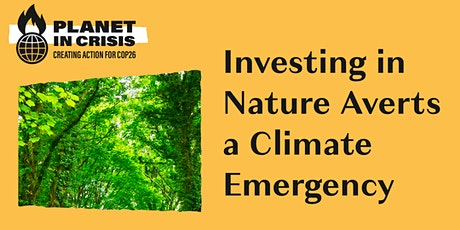 Investing in Nature Averts a Climate Emergency tickets