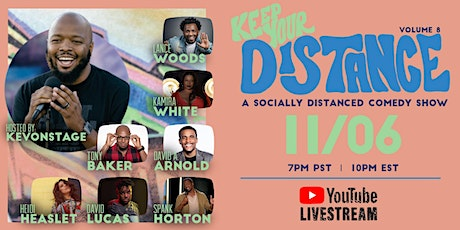 Keep Your Distance - A Socially Distanced Comedy Show Vol. 8 tickets