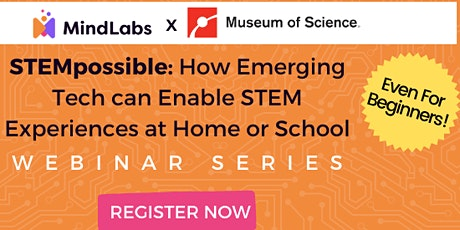STEMpossible: Using Emerging Tech to Enable STEM Learning, Part 2 tickets