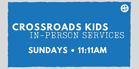 Kids {Sunday} In-Person Service tickets