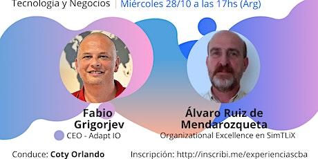Experiencias Emprendedoras - Fabio Grigorjev y  Alvaro Ruiz entradas