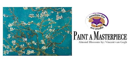 Paint a Masterpiece: Almond Blossoms by: Vincent van Gogh tickets