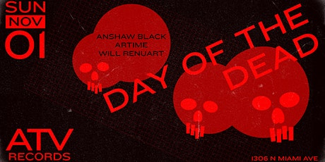 Day of The Dead at ATV tickets