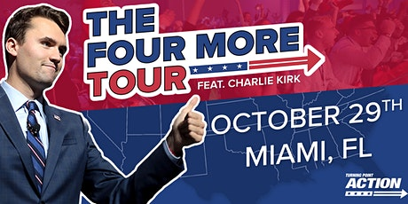 The Miami Four More Tour feat. Charlie Kirk tickets
