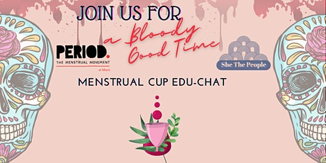 What the Cup? Menstrual Cup Workshop by PERIOD Miami tickets