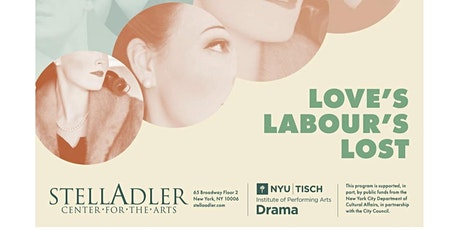 Stella Adler presents:Virtual Performance - Shakespeare's Loves Labour Lost