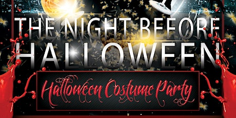 The Night Before Halloween - Costume Party tickets