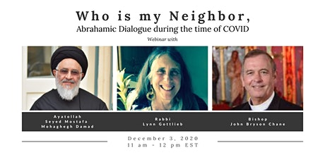 Who is my Neighbor, Abrahamic Dialogue during the time of COVID tickets