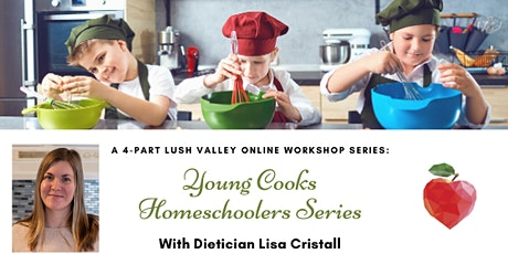 Young Cooks Homeschool Series (Nov. 10 to Dec. 1) tickets