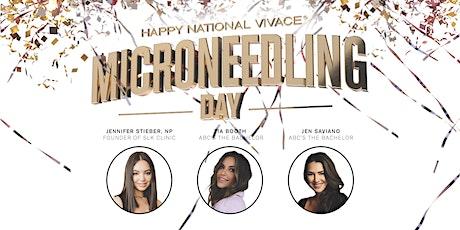 Happy National Vivace® Microneedling Day - Nashville, TN tickets
