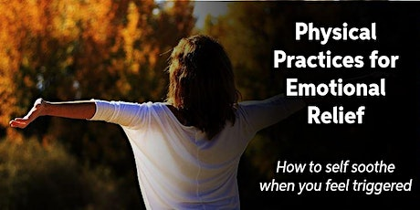 Physical Practices for Emotional Release tickets