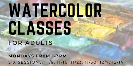 Watercolor Classes for Adults - Free tickets