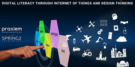 Digital Literacy through Internet of Things and Design Thinking tickets