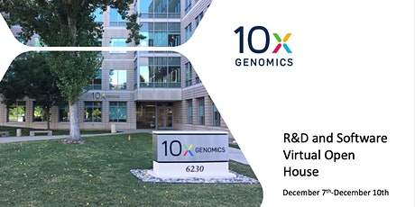 10x Genomics R&D and Software Virtual Open House tickets