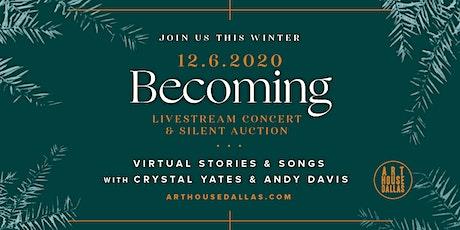 Becoming 2020: December Concert tickets