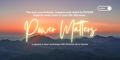 """Power Matters"" Workshop with Christian de la Huerta entradas"