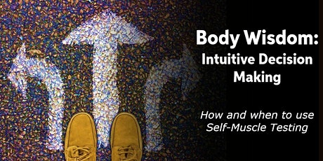 Body Wisdom: Intuitive Decision Making tickets