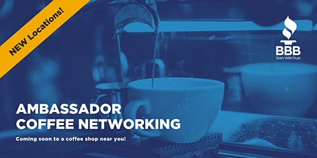BBB® Ambassador Coffee - Networking tickets