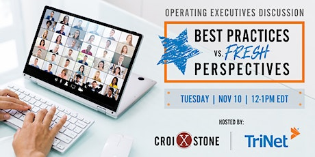 Operating Executives Discussion:  Best Practices vs. Fresh Perspectives tickets